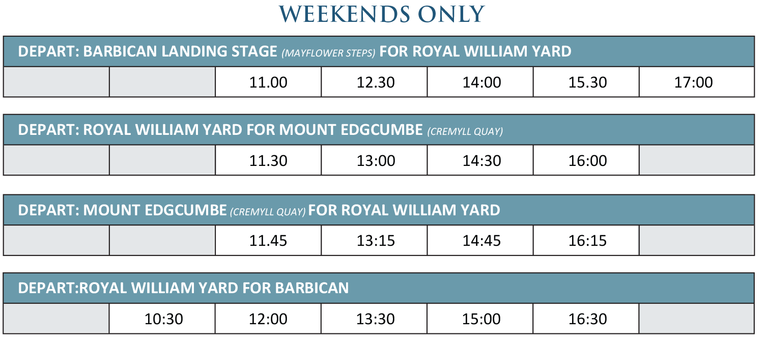 The Barbican, Royal William Yard & Mount Edgcumbe Ferry Weekend Timetable